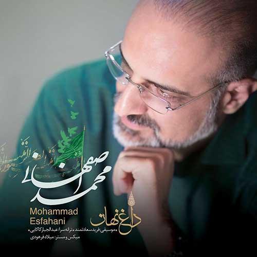 Mohammad%20Esfahani%20 %20Daghe%20Nahan - دانلود آهنگ جدید محمد اصفهانی داغ نهان