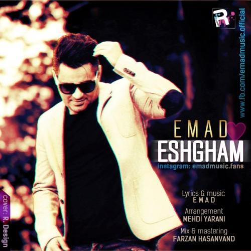Emad%20 %20Eshgham%20 - دانلود آهنگ جدید عماد به نام عشقم