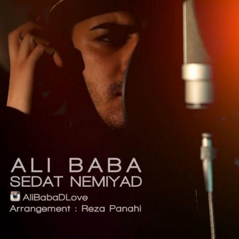 Ali%20Baba%20 %20Sedat%20Nemiad - دانلود آهنگ جدید علی بابا به نام صدات نمیاد
